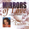 Crystal Lutton's Mirrors of Love CD